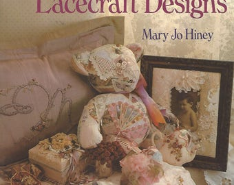 1990s Victorian Ribbon and Lacecraft Designs Book by Mary Jo Hiney Project Book for Wonderful Victorian Lace and Ribbon Designs