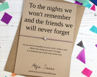 Wish Bracelet - To the nights we won't remember and the friends we will never forget sentiment card with envelope
