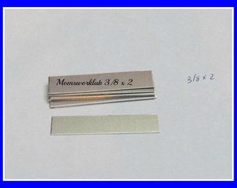 3/8 x 2 - 20 Gauge - Aluminum rectangles -  HEAVY DUTY - hand stamping blanks -metal blanks