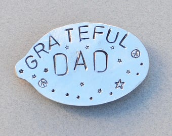 GRATEFUL DAD Magnet * Stamped Spoon * re-purposed silverware, Grateful Dead. Gift for Hippie. Father's  Day Gift. Gift for father dad guy