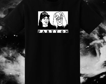 Party On - Waynes World Unisex Tshirts