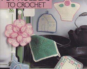 Yesterday's Pot Holders Grandma's Book 2, Leisure Arts Crochet Pattern Booklet 1295 by Terry Kimbrough