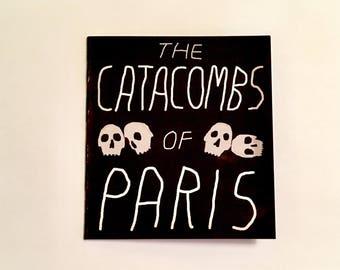 The Catacombs Of Paris Book