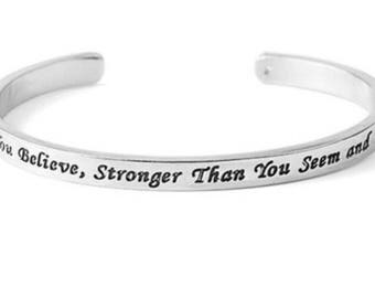 You are Braver than you believe, Stronger than you seem and smarter than you think steel mantra cuff