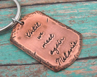 Personalized Memorial Keychain- Custom Key Chain - Personalized Remembrance - Sympathy Gift For Grieving - Until We Meet Again - Key Ring