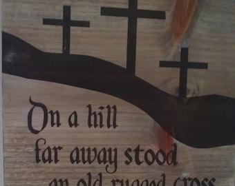 Stood an Old Rugged Cross