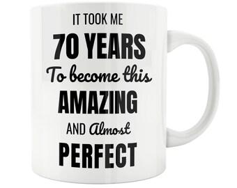 70 Year Old 70th Birthday Mug Male Woman Wife Husband Gift Idea Celebration 69th