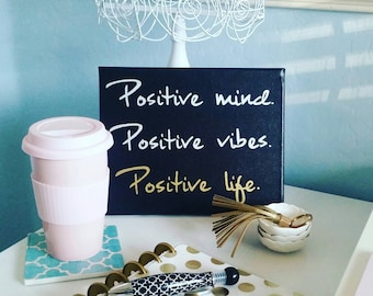 Dorm decor - Inspirational wall art - Quote on canvas - Office Decor- Positive mind - positive vibes - Gift for teen - black & gold decor