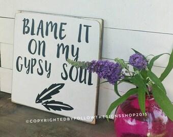 Blame it on my gypsy soul / boho decor / gypsy soul / bohemian decor / painted feathers  11.5x11.5