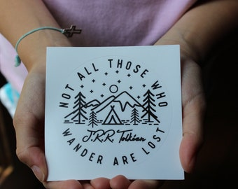 """2 kiss cut stickers: """"Not All Those Who Wander Are Lost"""""""