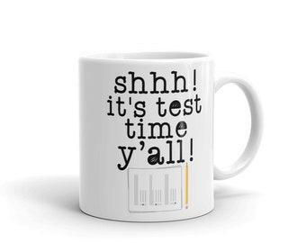 Funny It's Test Time Teacher Coffee Mug School Professor Gift Instructor Examination Day Appreciation Week Present