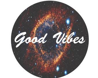 Trippy galaxy good vibes shirt/poster design