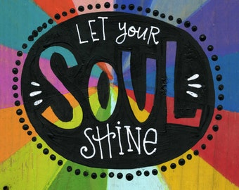 Let your Soul Shine Magnet