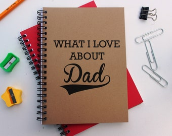 Things I love about Dad - 5 x 7 journal