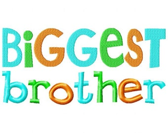 Biggest Brother Embroidery Design INSTANT download