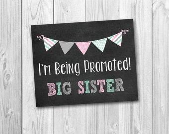 Pregnancy announcement, I'm being promoted to big sister, chalkboard printable, instant download