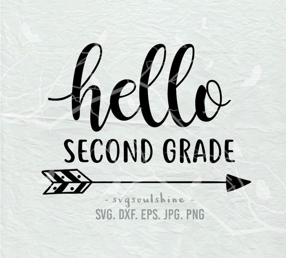 Hello Second Grade SVG File 2nd Grade Silhouette Cutting File