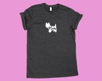 "Westie ""MAMA"", Fur Mama Dog Shirt"