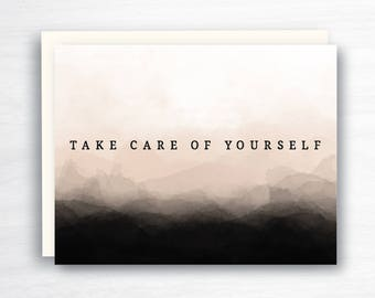 take care of yourself card - compassion card -  tough time card - encouragement card - get well card - difficult time - burn out card