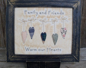 Family and Friends Warm Our Hearts Country Stitchery, Saying, Verse, Framed, Hand Stitched, Primitive, Famhouse Decor, Quilt Hearts