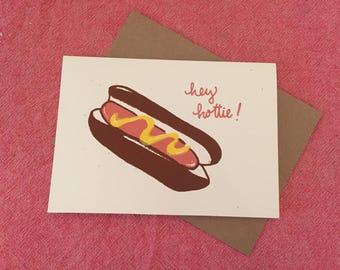 Hey Hottie, Hotdog Card