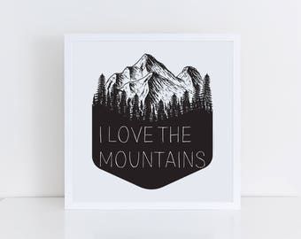 I Love the Mountains Print-30% OFF BLOWOUT SALE!
