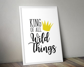 Where the Wild Things Are King of all Wild Things Printable, First Birthday, Wild One, 1