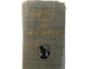 Vintage Book, Short Stories From the New Yorker Magazine 1940, Short Story Collection, 68 Short Stories, 1925-1940 Dorothy Parker, E B White