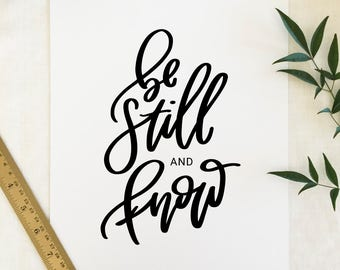 """Handwritten """"Be Still and Know"""" Print"""