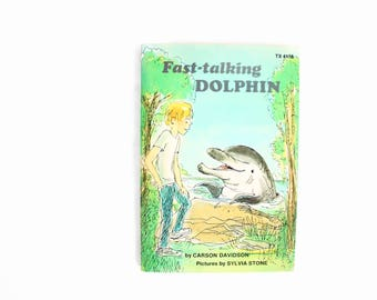 Fast Talking Dolphin - 1970's Children's Paperback Chapter Book by Carson Davidson . Scholastic Book Services