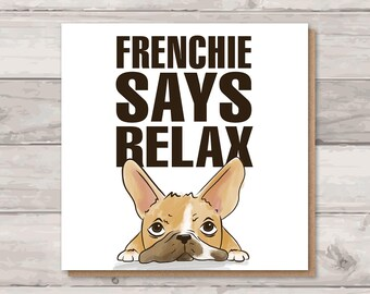 French Bulldog Card | Frankie Says Relax | Funny Birthday Cards | Card for Dog Lover | Cute Cards