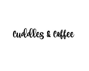 Cuddles & Coffee print. 5x7 instant digital download.