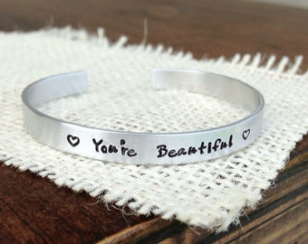 Cuff bracelet hand stamped aluminum bracelet you're beautiful