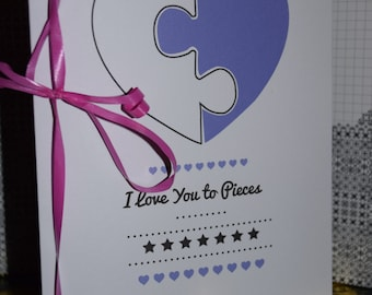 Mum, I Love You To Pieces. Mothers Day Card