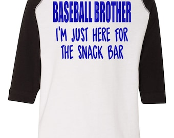 Baseball Brother I'm Just Here For The Snack Bar Raglan Baseball 3/4 Sleeve Tee Baseball Brother Baseball Tee Raglan Kids Baseball Tee