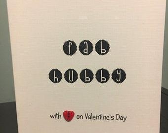 Fab hubby- valentine's card