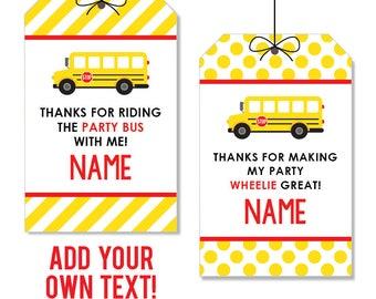 EDITABLE INSTANT DOWNLOAD School Bus Party Favor Tags - Editable, printable birthday party favor tag
