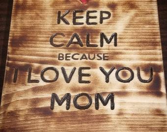 Rustic Keep Calm LOVE MOM art piece