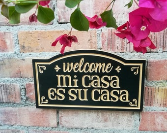 "12"" x 6.5"" Mi Casa Es Su Casa Sign, Welcome House Sign, Front Door Sign, Porch Welcome Sign, Entryway Wood Sign, Spanish Welcoming Sign"