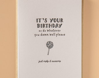It's your birthday Letterpress Birthday Card