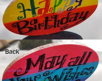Oval wood sign - Happy Birthday .May all your wishes come true - 10 x 6 cm