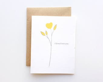 Galentines Day Card / Valentines Day Card / Best Friend Card / I Friend Love You Floral Card