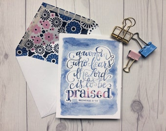 Proverbs 31:30 | A Woman Who Fears the Lord is to be Praised | For Her | Mother's Day | Friendship | Christian Greeting Card