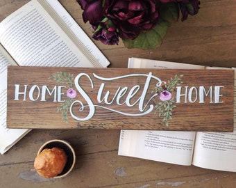 """Home sweet home Hand Painted Wood Sign 20""""x5.5"""" / farmhouse sign / floral art / art for the home"""