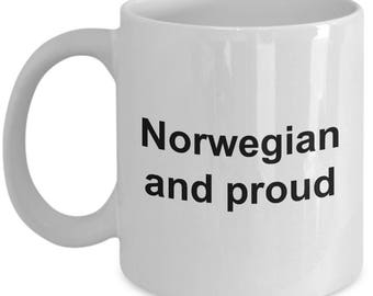Norwegian Mug - Norwegian and proud -  Coffee Mug - Unique Gift for Norwegian