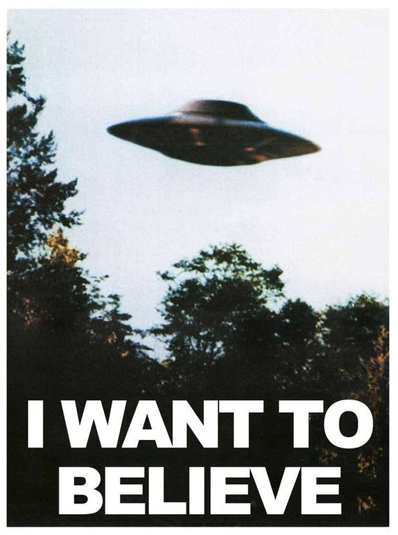X Files Poster I Want To Believe UFO