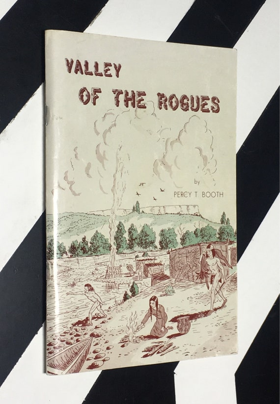 Valley of the Rogues by Percy T. Booth (1993) softcover stapled pamphlet