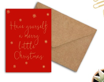 Printable Have Yourself A Merry Little Christmas Card - Festive / Holidays Card - Red & Gold - Snowflakes Card - Printable Stationery