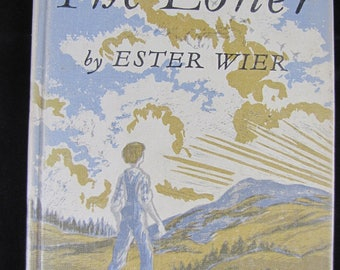 The Loner // 1967 Hardback // Newbery Honor 1963 // Adventure Story of young boy with no past // Powerful Thought provoking