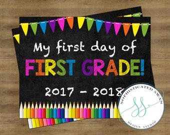 First Day of First Grade Sign; First Day of School Sign; First Day of School Chalkboard Sign; First Day of School Printable